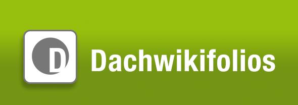 Dachwikifolios – ein toller Start