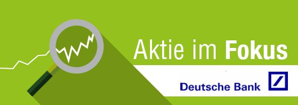 Deutsche-Bank-im-Fokus